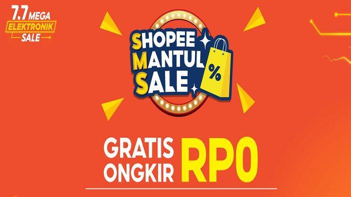 Shopee Mantul Sale Sampai Kapan ? Apa itu SMS Shopee ? Ada Voucher Gratis Ongkir SMS Shopee