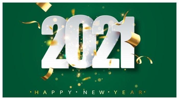 Kata Mutiara Tahun Baru 2021 Quotes Dan Ucapan Selamat Tahun Baru 2021 Bahasa Inggris Dan Artinya Tribun Pontianak
