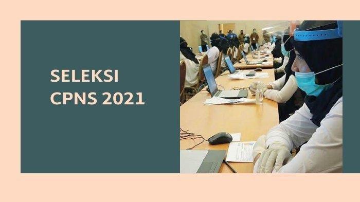 BUKA Pendaftaran CPNS 9 April 2021, Syarat Daftar dan Dokumen Penting Yang Harus Dipersiapkan