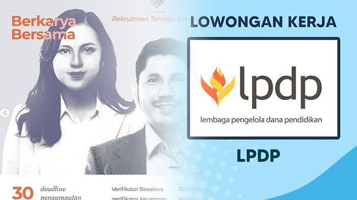 INFO Loker 2021 Update, Coba Lowongan Kerja Terbaru 2021 di Lembaga Pengelola Dana Pendidikan - LPDP