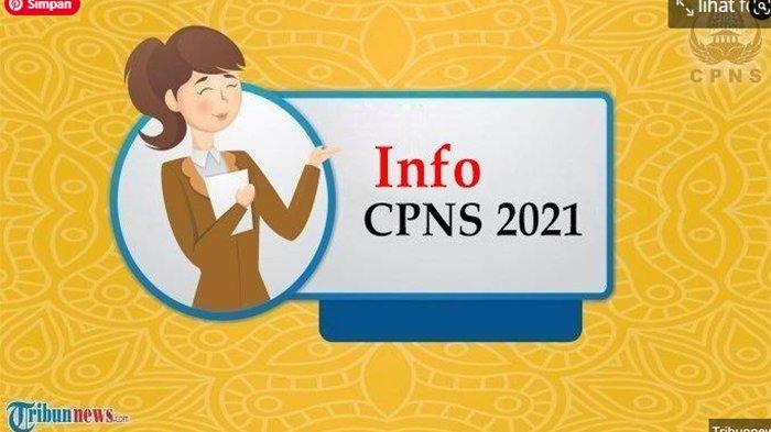CPNS 2021 Kapan Dibuka ? Kementerian PANRB Sampaikan Tahapan termasuk Rekrutmen PPPK