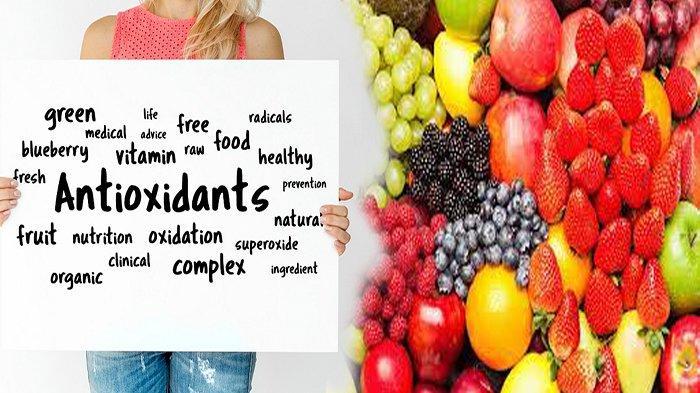 Mengenal Perbedaan Antioksidan dan Radikal Bebas Bagi Tubuh, Kandungan Gizinya Ada di Buah Ini