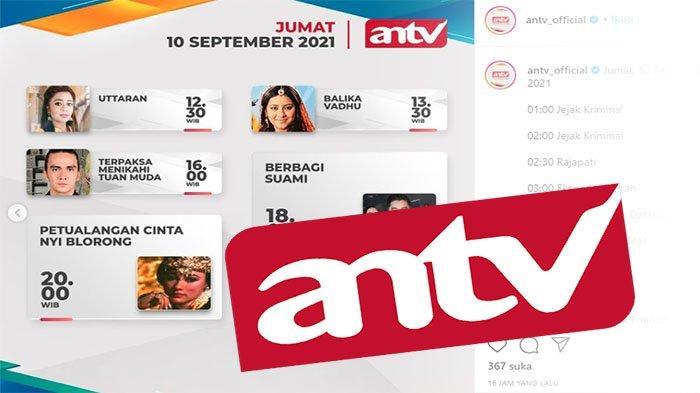 JADWAL ANTV 10 September 2021 Lengkap, Terpaksa Menikahi Tuan Muda Episode 32 Hingga Berbagi Suami