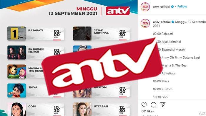 JADWAL ANTV 12 September 2021 Lengkap, Ada Terpaksa Menikahi Tuan Muda Hari Ini hingga Berbagi Suami