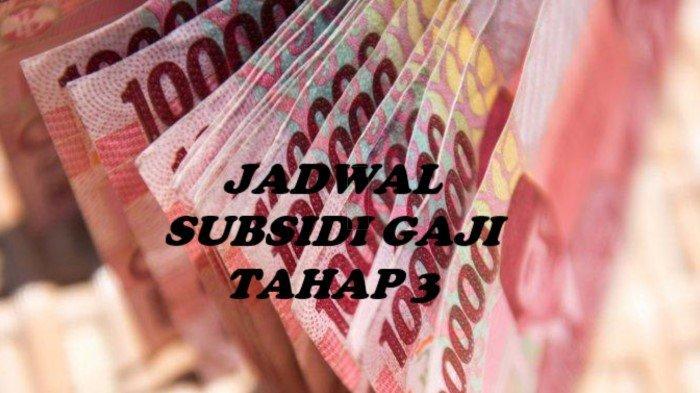 Jadwal BLT BPJS Tahap 3 Cair - Subsidi Gaji Rp 1 Juta Mulai Disalurkan ke Rekening Bank Swasta