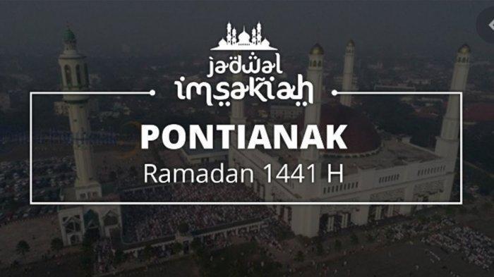 Jadwal Imsak dan Buka Puasa di Pontianak 28 April, Jadwal Shalat Subuh, Zuhur, Ashar, Maghrib & Isya