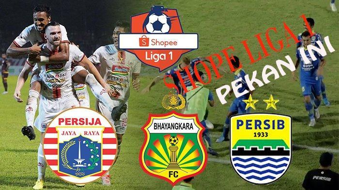 JADWAL Liga 1 Pekan Ini | Persib Bandung Tantang Bhayangkara, Persija Berjuang Keluar Zona Degradasi
