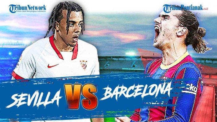 JADWAL La Liga Spanyol - Barcelona Vs Sevilla Malam Ini Lengkap Prediksi Skor