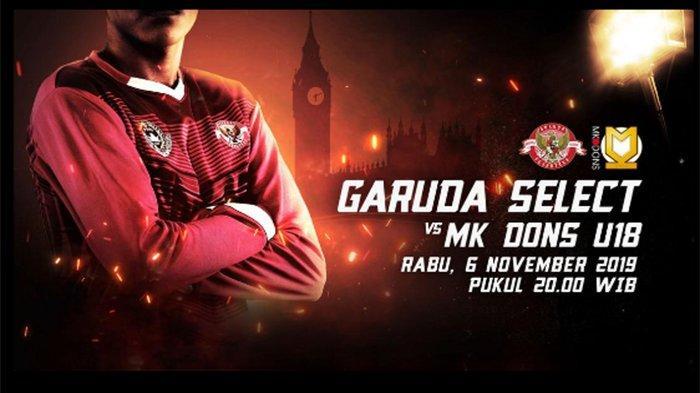 Jadwal Live Streaming Garuda Select Vs MK Dons U18 Live Streaming Mola TV dan Live Supersoccer TV