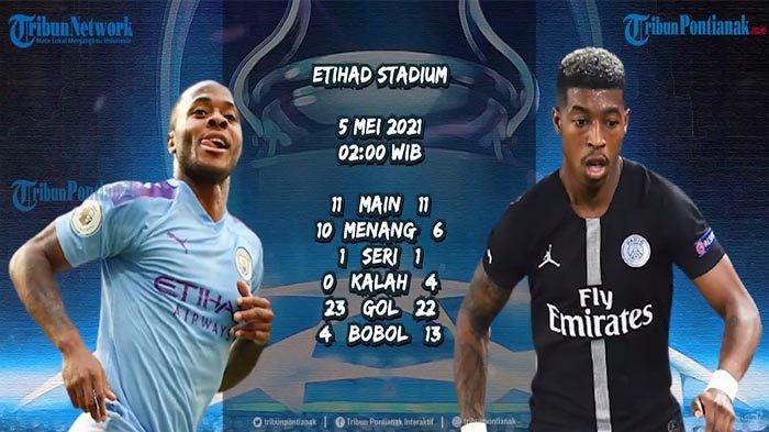 JADWAL Man City Vs PSG Semifinal Leg 2 Liga Champions Live Streaming SCTV Sports Malam Ini LiveScore