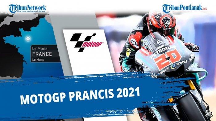 LIVE Streaming MotoGP Prancis Sedang Berlangsung di Trans7, Cek Hasil Klasemen MotoGP 2021 Terbaru