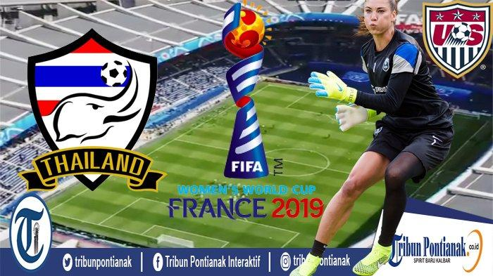 JADWAL Piala Dunia Wanita 2019 Malam Ini | Ada Timnas Belanda, Thailand, Swedia dan Amerika Serikat