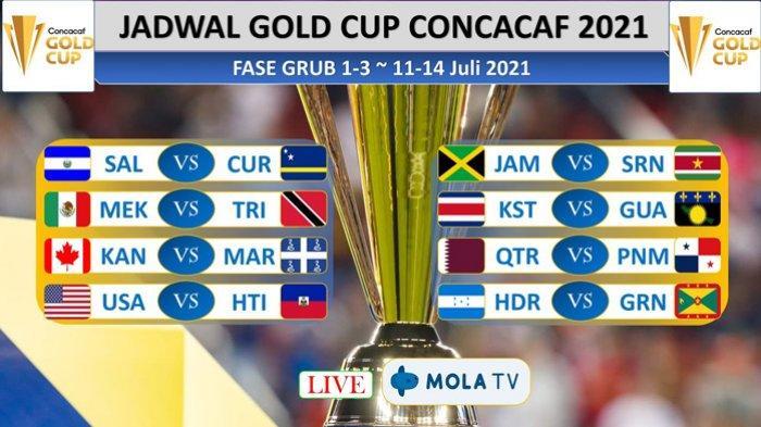 Jadwal Piala Emas CONCACAF 2021 Hari Ini Lengkap Jam Tayang Minggu 18 Juli 2021 Live Mola TV