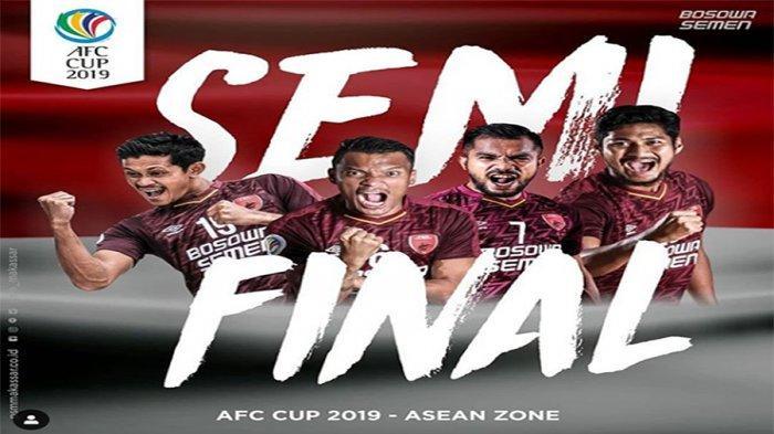 Jadwal PSM Makassar di Semifinal Piala AFC 2019, Persija Jakarta Tersingkir di Fase Grup