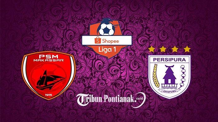 SEDANG BERLANGSUNG, Streaming PSM vs Persipura Liga 1 - Kalezic Pasang Amido Balde dan Ezra