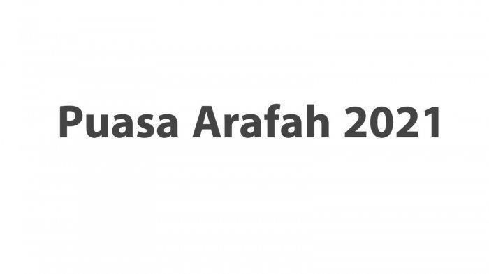 Waktu Buka Puasa Arafah Sore Ini Senin 19 Juli 2021 Lengkap Doa, Keutamaan dan Niat Puasa Arafah