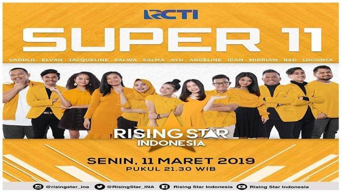 Jadwal Rising Star Indonesia RCTI Senin 11 Maret Super 11: Begini Cara Vote Kontestan Favoritmu