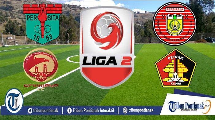 Jadwal Semifinal Liga 2 - Persita vs Sriwijaya FC dan Persiraja vs Persik - Peluang Promosi Liga 1