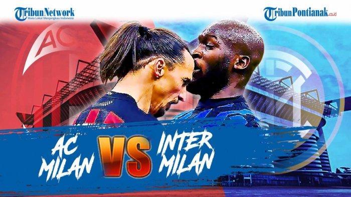 JADWAL Siaran Langsung Liga Italia di RCTI , Hasil Milan Vs Inter Auto Puncaki Klasemen Liga Italia