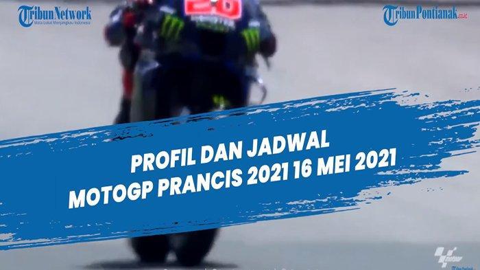 HASIL MotoGP Le Mans Prancis dan Update Jadwal MotoGP 2021 Live Trans7