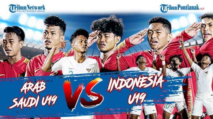 HASIL Timnas U19 vs Arab Saudi Indonesia Bobol Gawang Arab Live Streaming Mola TV & Streaming Net TV
