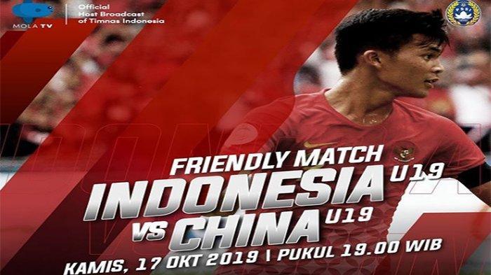 Jadwal Uji Coba Timnas U19 Indonesia Vs China Hari Ini 19.00, Siaran Langsung LIVE Streaming Mola TV
