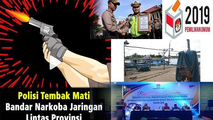 Kalbar 24 Jam - Tembak Mati Bandar Narkoba, Fakta Baru IPDA Tatang, hingga Rekapitulasi KPU Provinsi