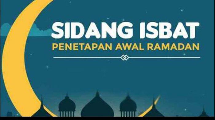 LIVE SIDANG ISBAT Mulai Jam 16.45 WIB, Cek Link Siaran Langsung Penetapan Hasil Awal Puasa 2021