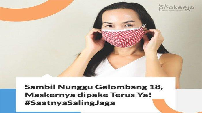 Kartu Prakerja Gelombang 18 Resmi Dibuka Kapan? Simak Syarat & Cara Daftar Serta Tips Lolos Seleksi