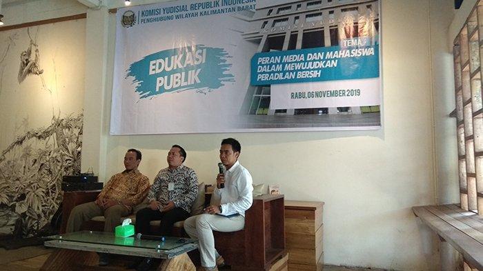 Komisi Yudisial Kalbar Gelar Edukasi Publik, Ajak Jurnalis dan Mahasiswa Bantu Awasi Hakim