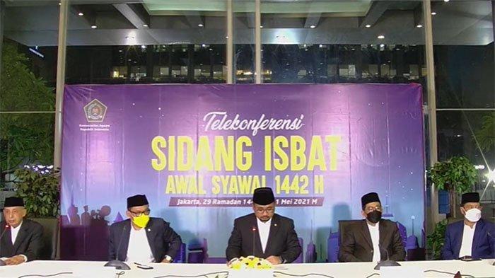 KEPUTUSAN Sidang Isbat Tetapkan Lebaran 2021 Idul Fitri 1442 H |  Hasil Sidang Isbat 1 Syawal 1442 H