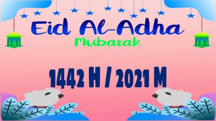 KHUTBAH Idul Adha 2021 dan Panduan Shalat Idul Adha dan Kurban 1442 H di Masa Pandemi