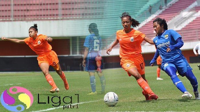 KLASEMEN LIGA 1 PUTRI Hasil Liga 1 Putri Terkini | Persija Gagal Menang, Persib Bandung ke Puncak