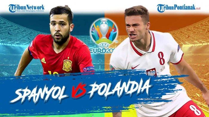 Klasemen Euro Grup E Spanyol Vs Polandia Piala Eropa Matchday 2, Dominasi Swedia & Slowakia