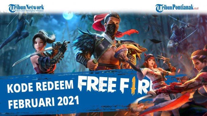 REBUT KODE REDEEM FF 10 Februari 2021 & Kode Redeem FF Belum Ditukar 5-9 Feb dari Garena Cek Skin