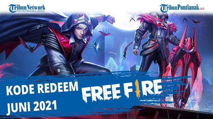 Update Kode Redeem Free Fire Terbaru Kamis 10 Juni 2021, Klaim Segera