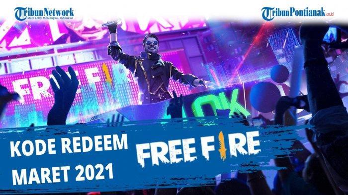 Update Kode Redeem Free Fire Terbaru Hari Ini 9 Maret 2021, Buruan Klaim