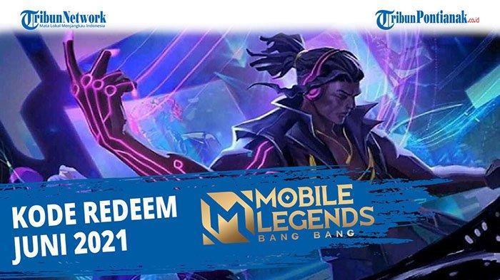 Kode Redeem Mobile Legends 10 Juni 2021 Klaim Segera Kode Redeem ML 2021
