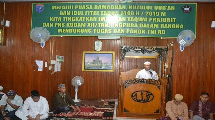 Peringati Nuzulul Qur'an, Danrindam XII/Tpr : Tentramkan Hati dengan Dzikir
