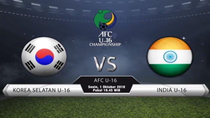 LIVE India Vs Korsel Perempat Final Piala Asia AFC U16 Championship 2018