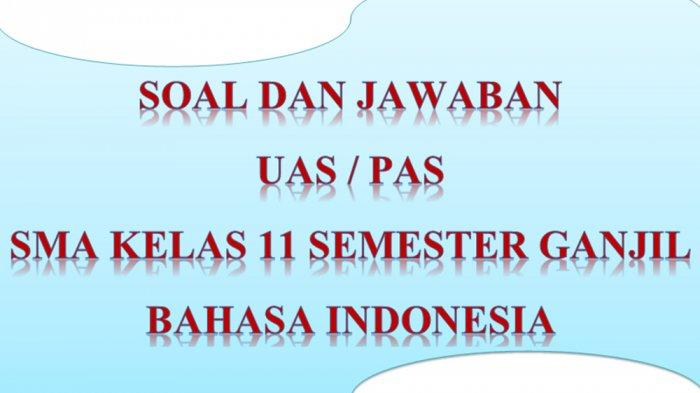 KUNCI JAWABAN Soal Latihan Ulangan PAS / UAS Bahasa ...