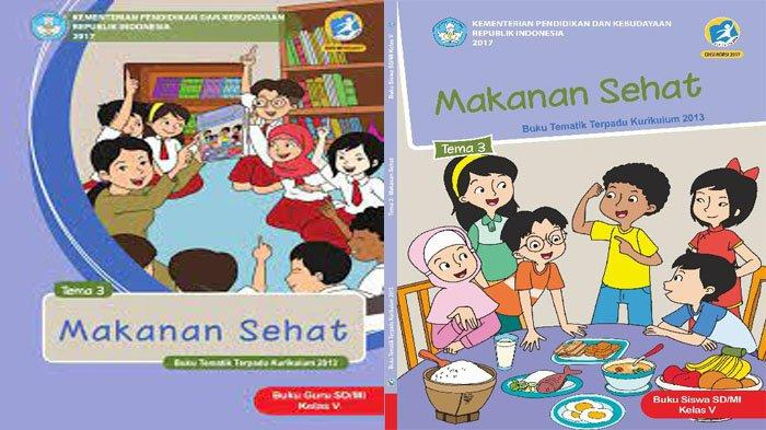 KUNCI JAWABAN Tema 3 Kelas 5 Halaman 75 76 77 78 Subtema 2 Pentingnya Makanan Sehat bagi Tubuh