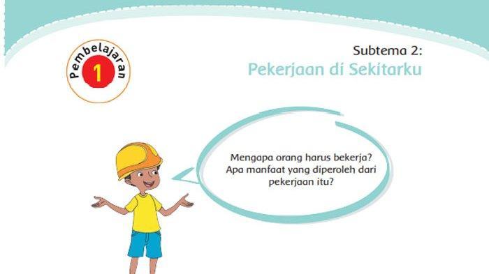 KUNCI JAWABAN Tema 4 Kelas 4 Halaman 50 51 52 53 54 55 56 57 58 Subtema 2 Pekerjaan di Sekitarku