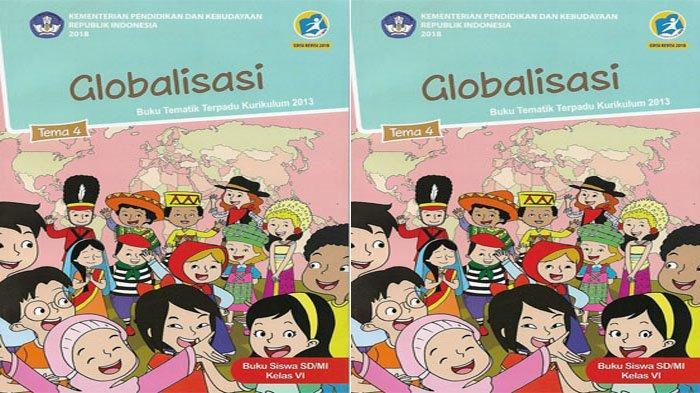 KUNCI JAWABAN Tema 4 Kelas 6 Halaman 1 2 3 4 5 6 7 8 9 Subtema 1 Globalisasi di Sekitarku
