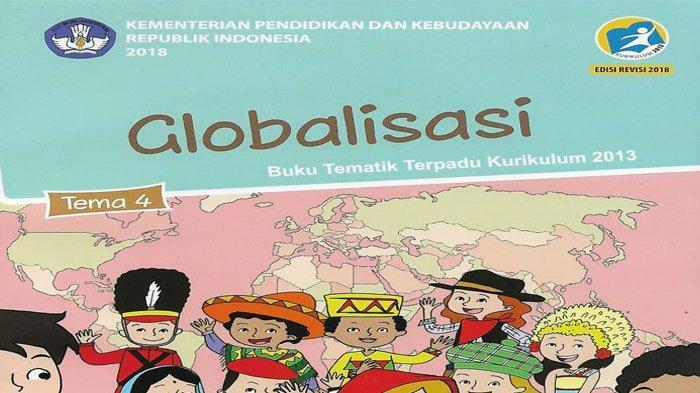 KUNCI JAWABAN Tema 4 Kelas 6 Halaman 32 33 34 35 36 & 29 30 31 Subtema 1 Globalisasi di Sekitarku