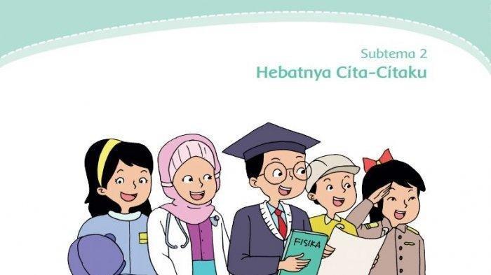 KUNCI Jawaban Tema 6 Kelas 4 Halaman 106 & 103 104 105 Tematik Subtema 2 Pembelajaran 5: Cita-citaku