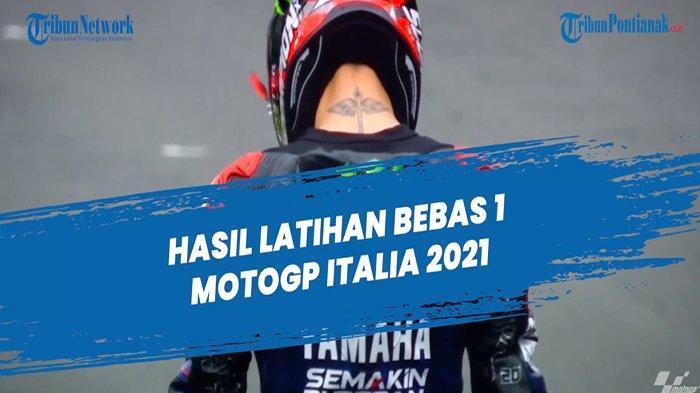 Hasil Motogp Hari ini Sesi Latihan Bebas Motogp Hari Ini Hasil FP3 FP4 Motogp Italia 2021
