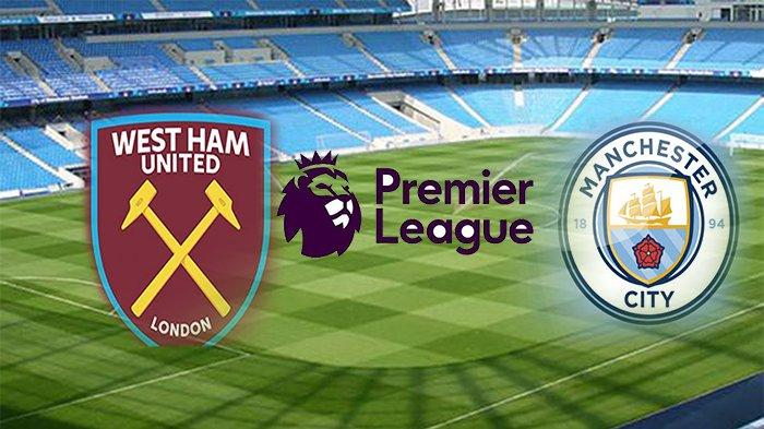 LIVE Streaming Liga Inggris Manchester City Vs West Ham, Laga Perdana Balapan Menuju Gelar Juara