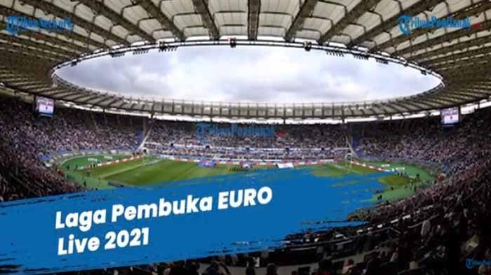Prediksi Italia Vs Turki di Euro Live 2021 di Mola TV, RCTI & MNCT, Cek Jadwal EURO Grup A B C D E F