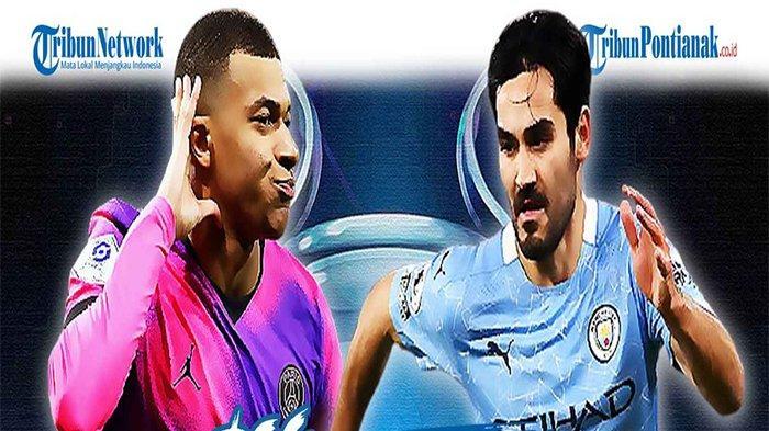 PREDIKSI SKOR Manchester City vs PSG di Semfinal Liga Champion Malam Ini Update Live Score UCL